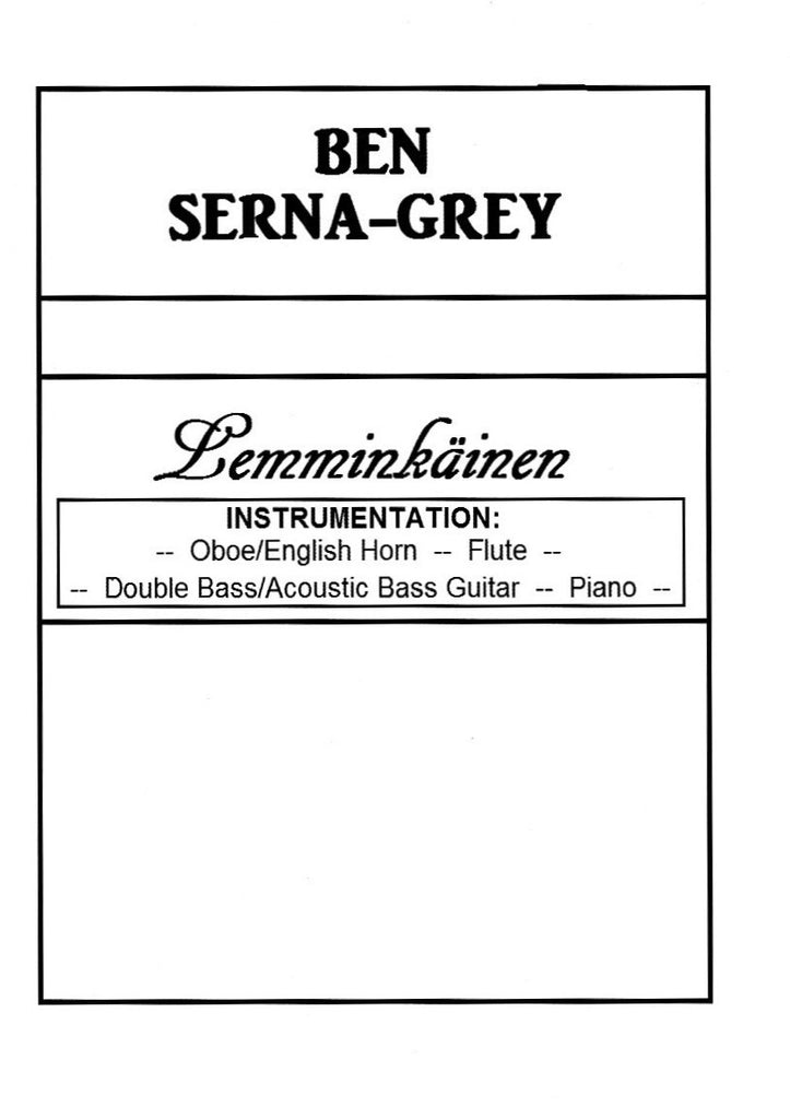 Serna-Grey, Ben % Lemminkainen (Score & Parts)-OB&EH/FL/KB/PN