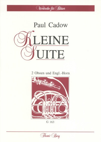 Cadow, Paul % Kleine Suite (Score & Parts)-2OB/EH or FL/OB/EH or FL/OB/CL