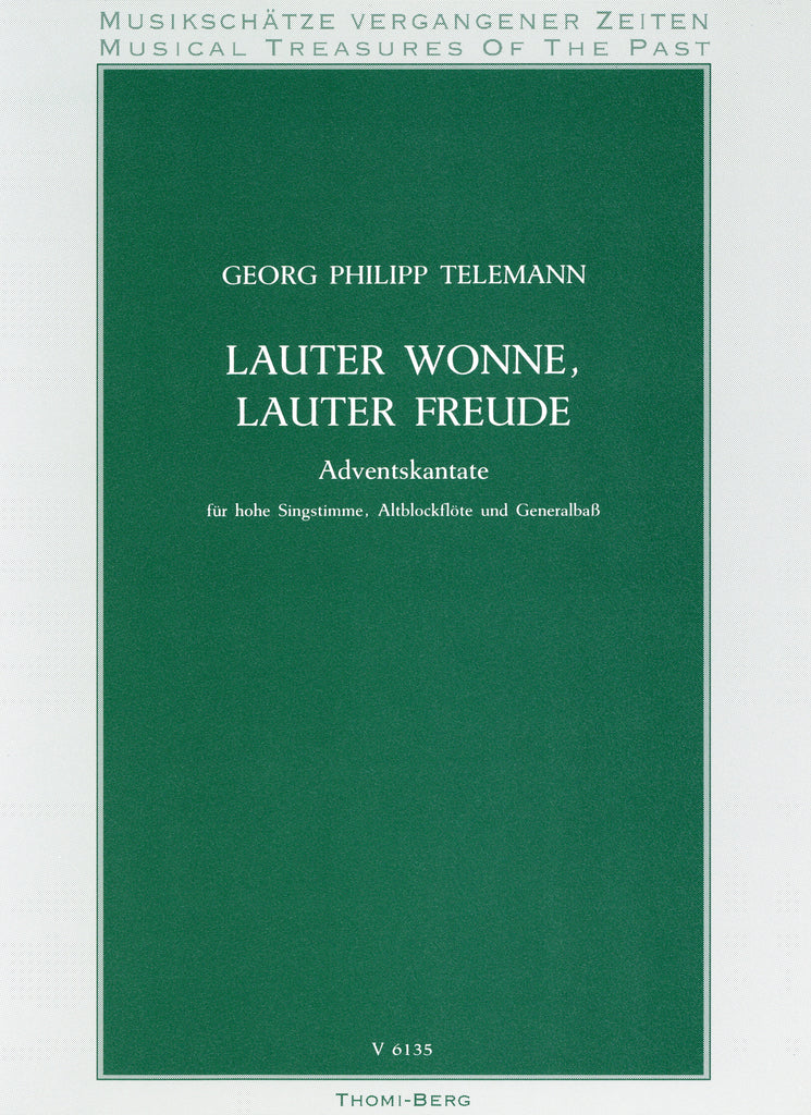 "Telemann, Georg Philipp % Lauter Wonne, Lauter Freude from the ""Advent Cantata""-OB/VOICE/PN (Basso Continuo)"