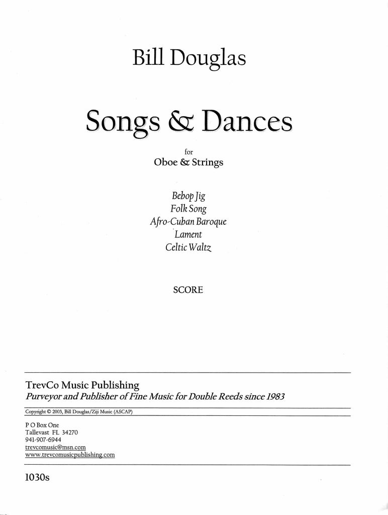 Douglas, Bill % Songs & Dances (score only)-OB/STGS