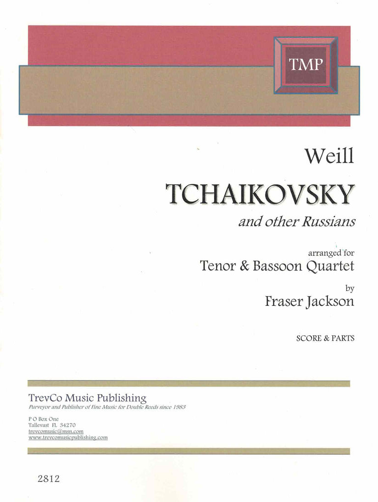 Weill, Kurt % Tchaikovsky and Other Russians (Score & Parts)-TENOR/4BSN