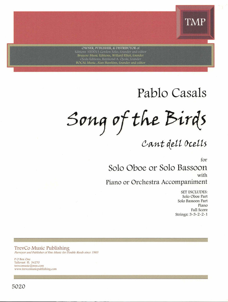 Casals, Pablo % Song of the Birds: Cant dell Ocells-BSN or OB/STGS or BSN or OB/PN