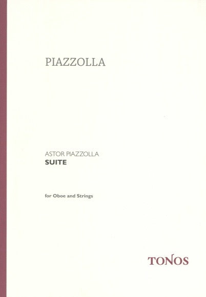 Piazzolla, Astor % Suite for Oboe and Strings (Score Only)-OB/ORCH