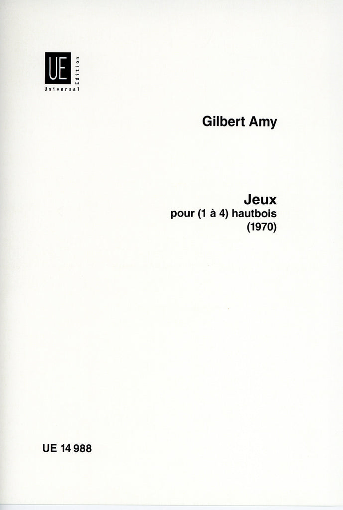 Amy, Gilbert % Jeux (1970)-for 1-4 Oboes
