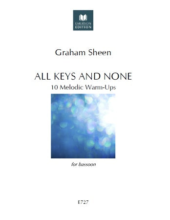 Sheen, Graham % All Keys & None: 10 Melodic Warm-Ups-BSN
