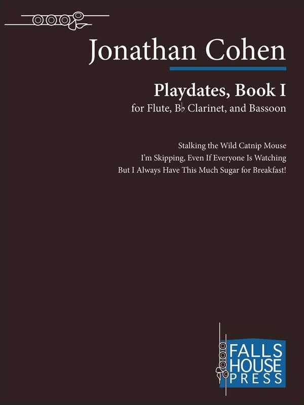 Cohen, Jonathan % Playdates, Book I (Score & Parts)-FL/CL/BSN
