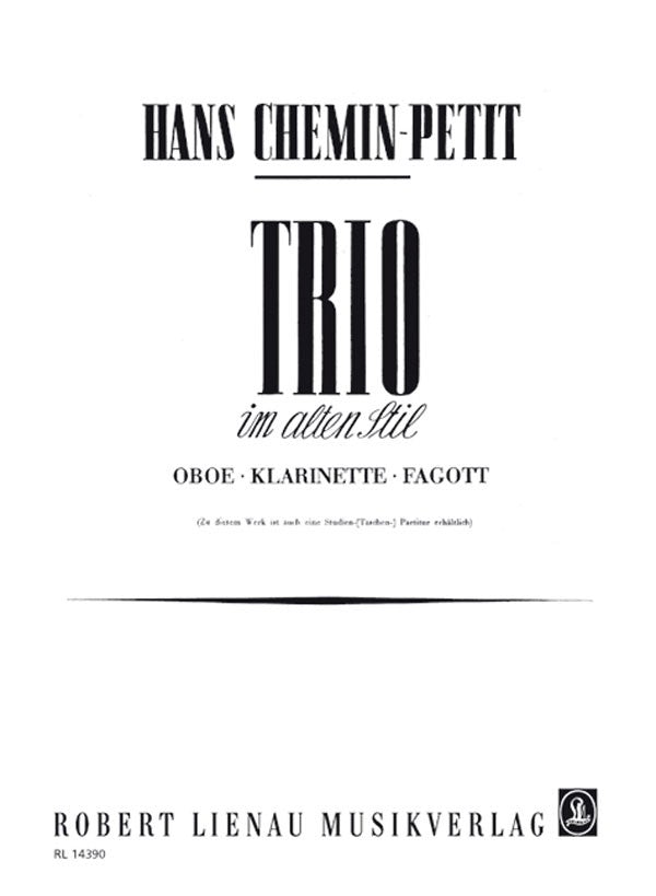 Chemin-Petit, Hans % Trio im alten Stil (Parts Only)-OB/CL/BSN