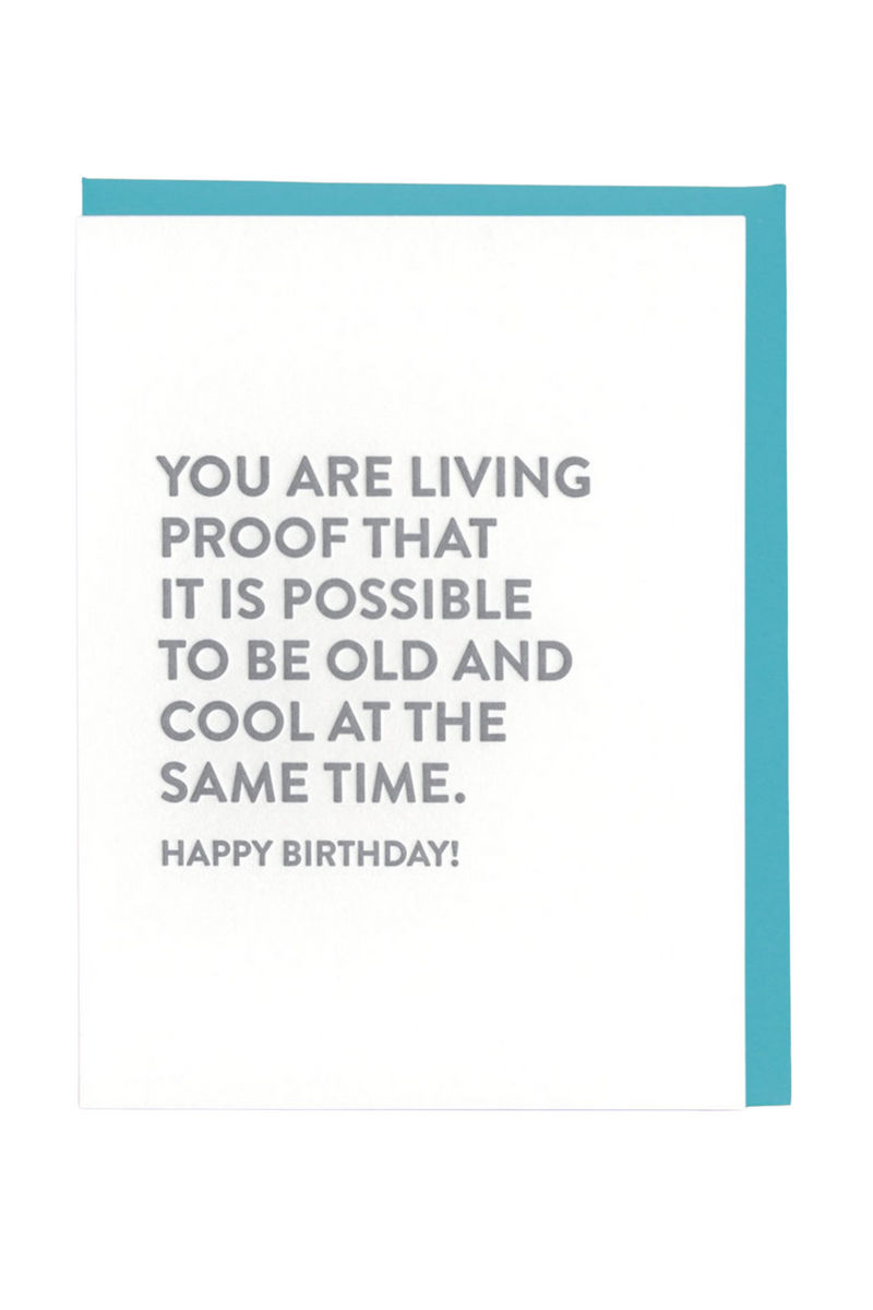 Living Proof Birthday Greeting Card