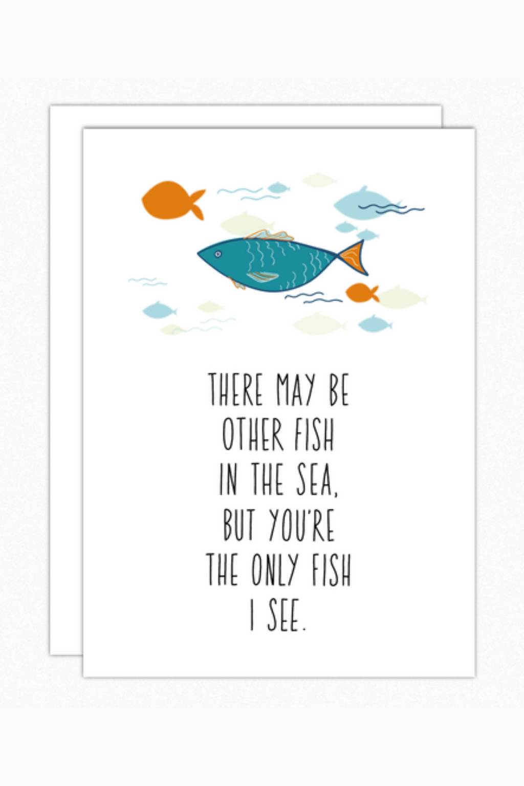 Only Fish Greeting Card