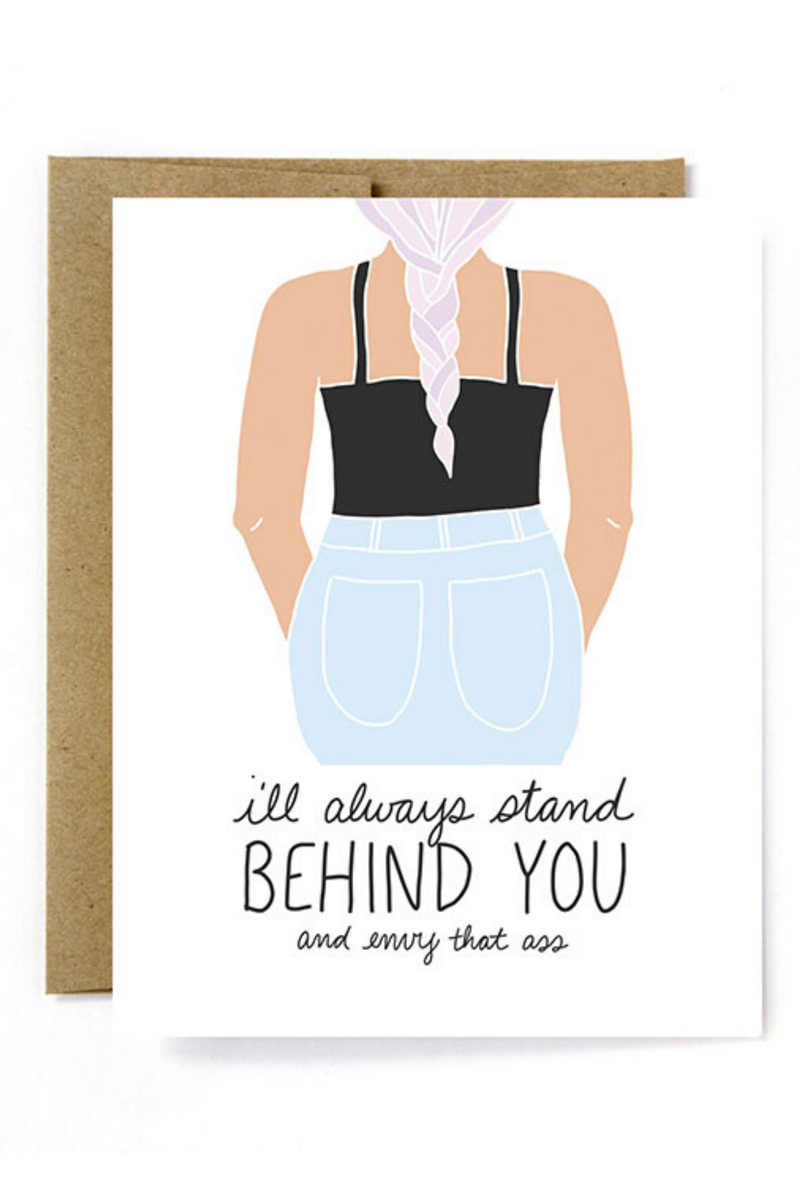 Stand Behind You Greeting Card