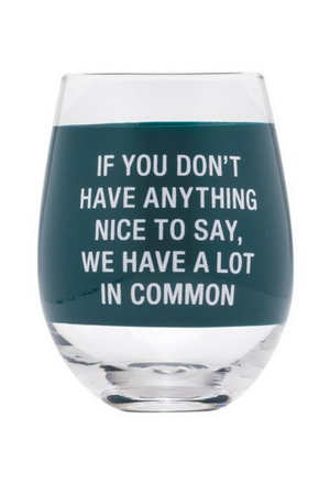 A Lot In Common Wine Glass