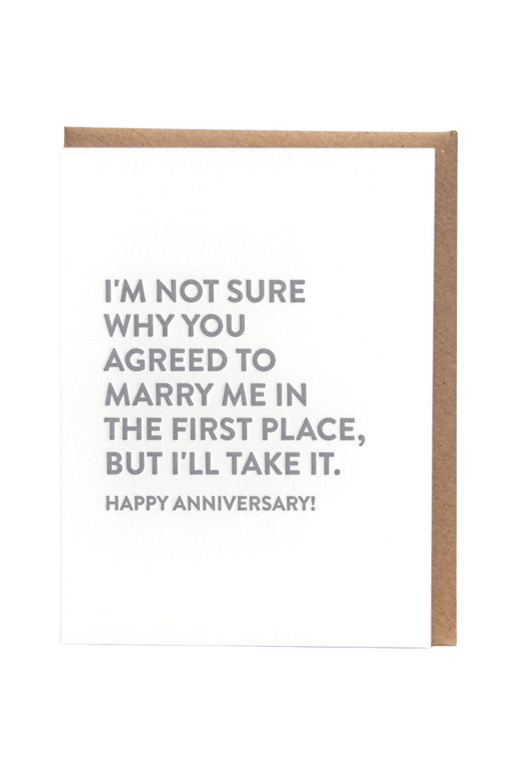 I'll Take It Anniversary Greeting Card