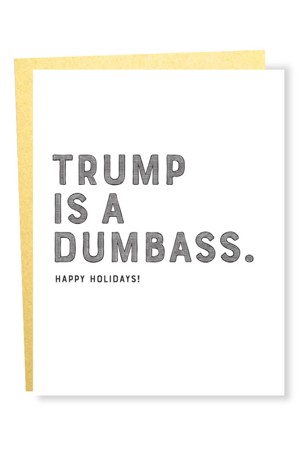Trump Dumbass Happy Holidays Card