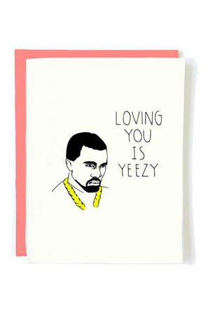 Loving You Yeezy Card