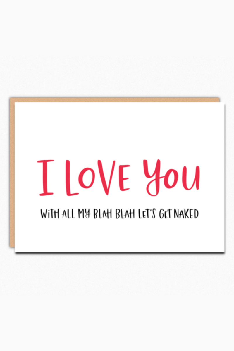 I Love You With All My Blah Blah Greeting Card