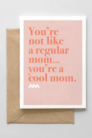 You're A Cool Mom Greeting Card