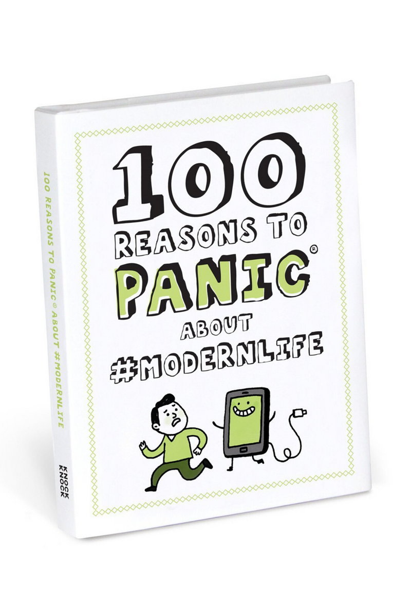 Knock Knock 100 Reasons To Panic About #Modernlife Book