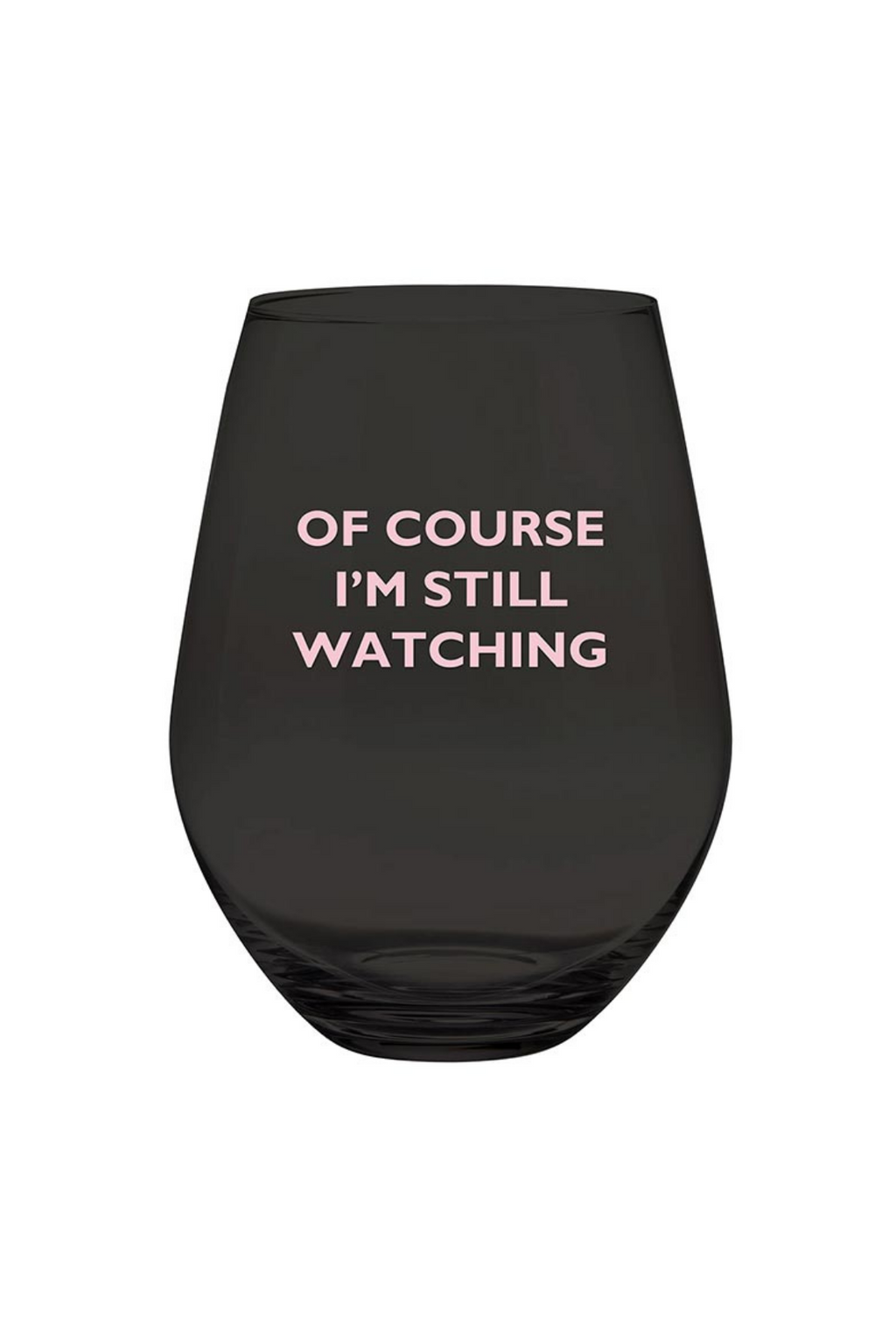 Still Watching Stemless Wine Glass