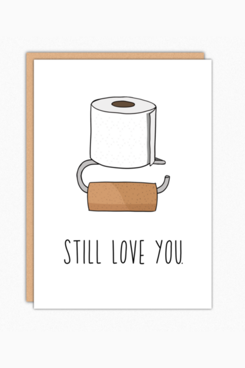 Still Love You Greeting Card