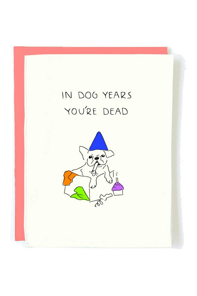 In Dog Years Birthday Card