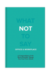 Knock Knock What Not To Say: Office & Workplace