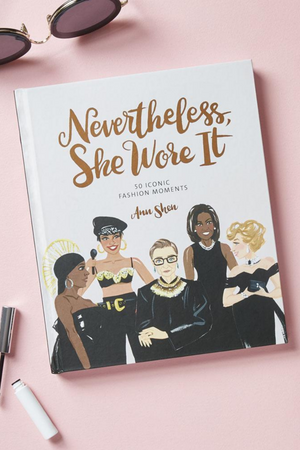 Nevertheless, She Wore It Book