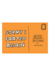 Knock Knock Sorry I Farted Again Apology Postcards