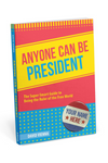 Knock Knock Anyone Can Be President Book