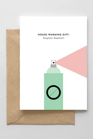 Neighbor Repellent Greeting Card