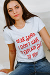 BRIGHTSIDE The Label - Dear Santa Tee