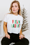 BRIGHTSIDE The Label - Feelin' Naughty Tee