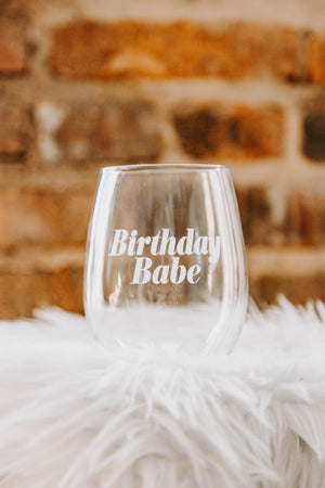 BRIGHTSIDE The Label Birthday Babe Wine Glass