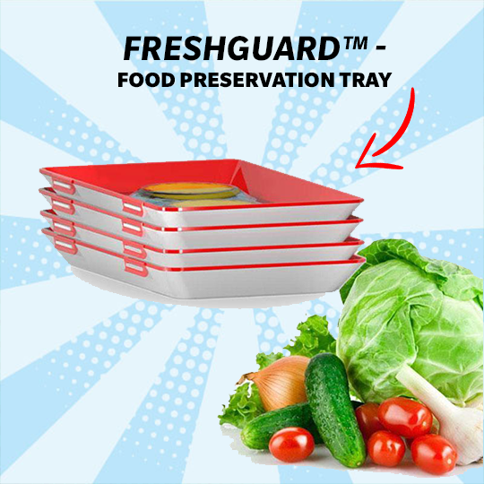 FreshGuard™ -  Food Preservation Tray