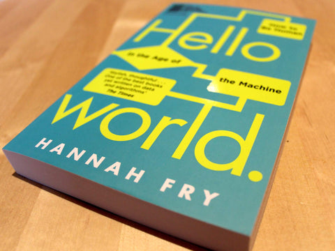 Signed copy of Hello World: How to be Human in the Age of the Machine