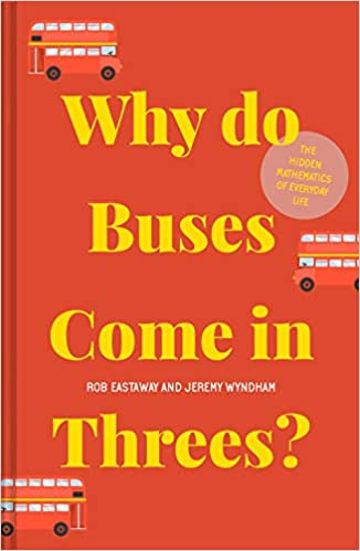 Why do Buses Come in Threes? (Hardback)
