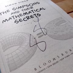 Signed copy of The Simpsons & Their Mathematical Secrets by Simon Singh
