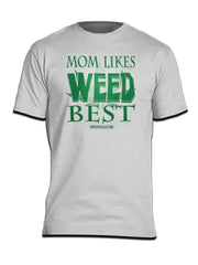 Mom Likes Weed Best Myxed Up Tee