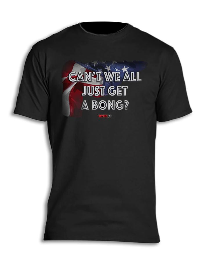 Can't we all just get a bong t-shirt with United States flag