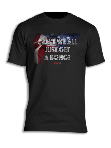 Can't We All Just Get A Bong Myxed Up T-Shirt