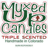 Myxed Up Candles Triple Scented Handmade in Colorado