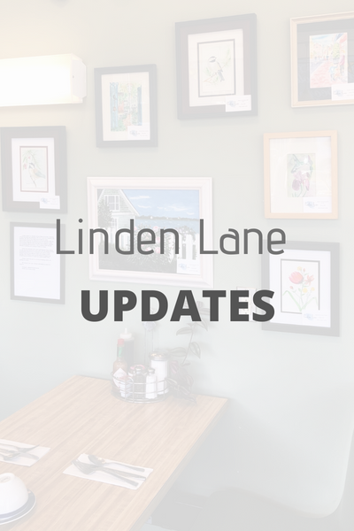 Linden Lane Updates