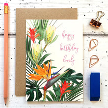 Load image into Gallery viewer, Tropical Floral Birthday Card