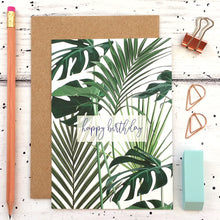 Load image into Gallery viewer, Tropical Leaves Birthday Card