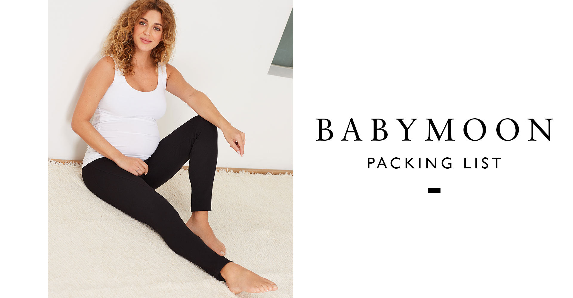Babymoon packing list