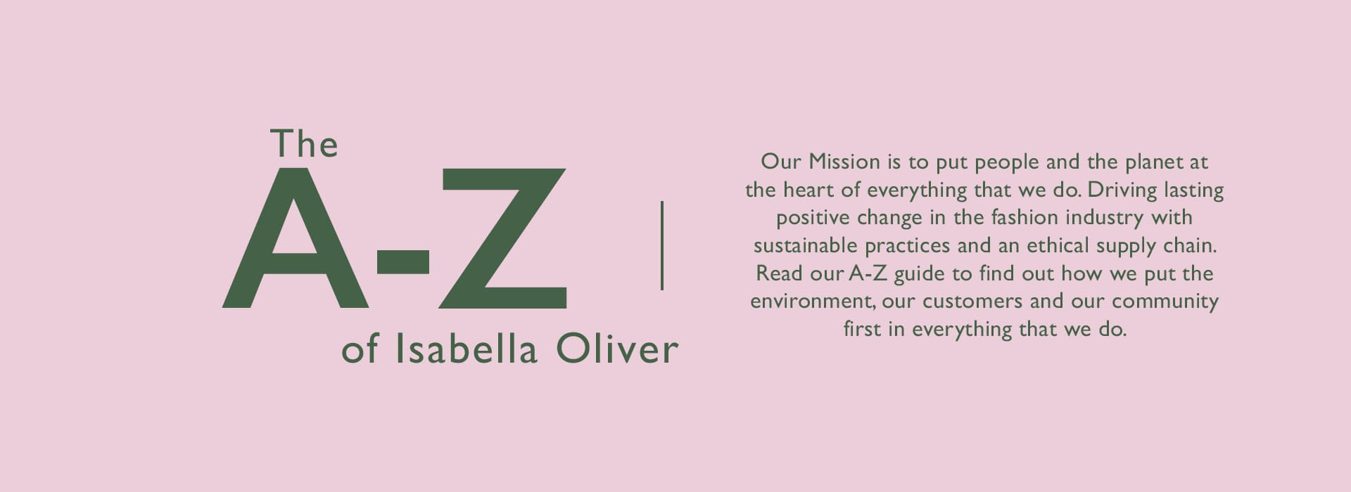 The A-Z guide to Isabella Oliver