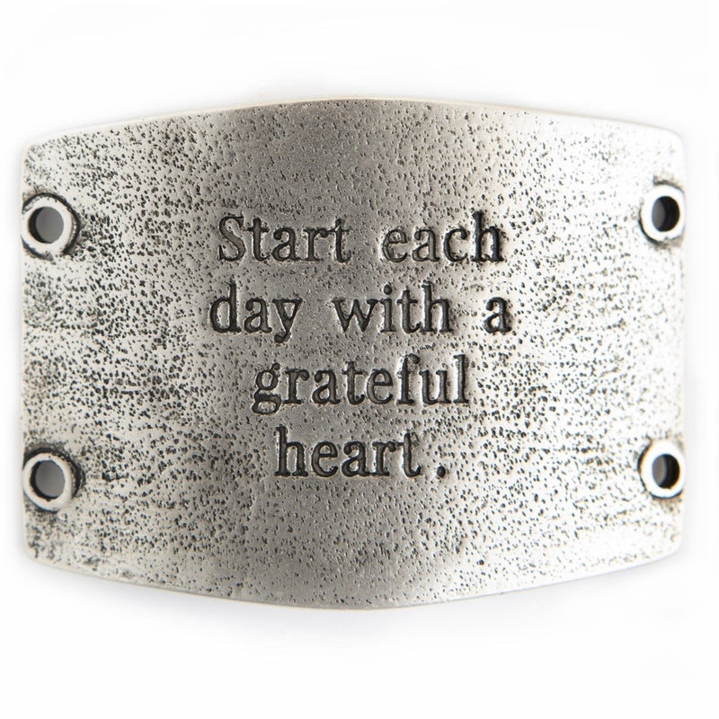 Start each day... sentiment [antique silver]