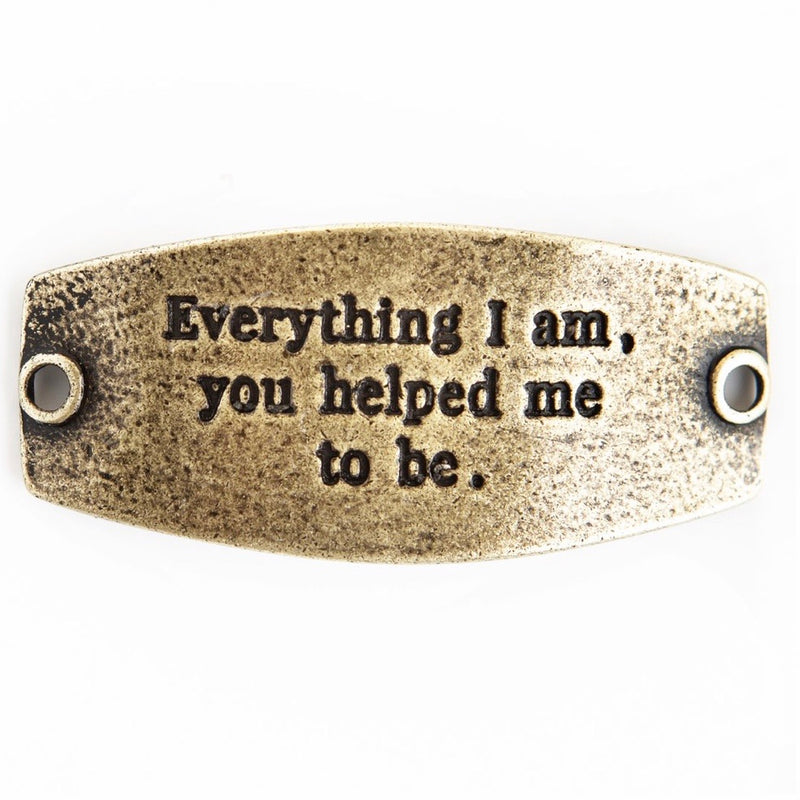 Everything i am... sentiment [antique brass]