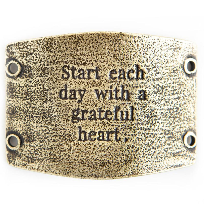 Start each day... sentiment [antique brass]