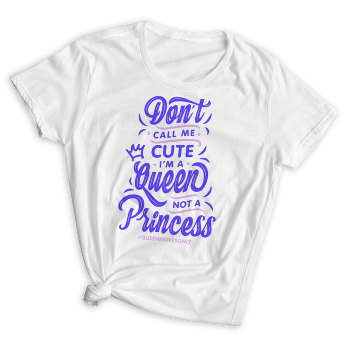 Queen Not a Princess Fitted T-Shirt