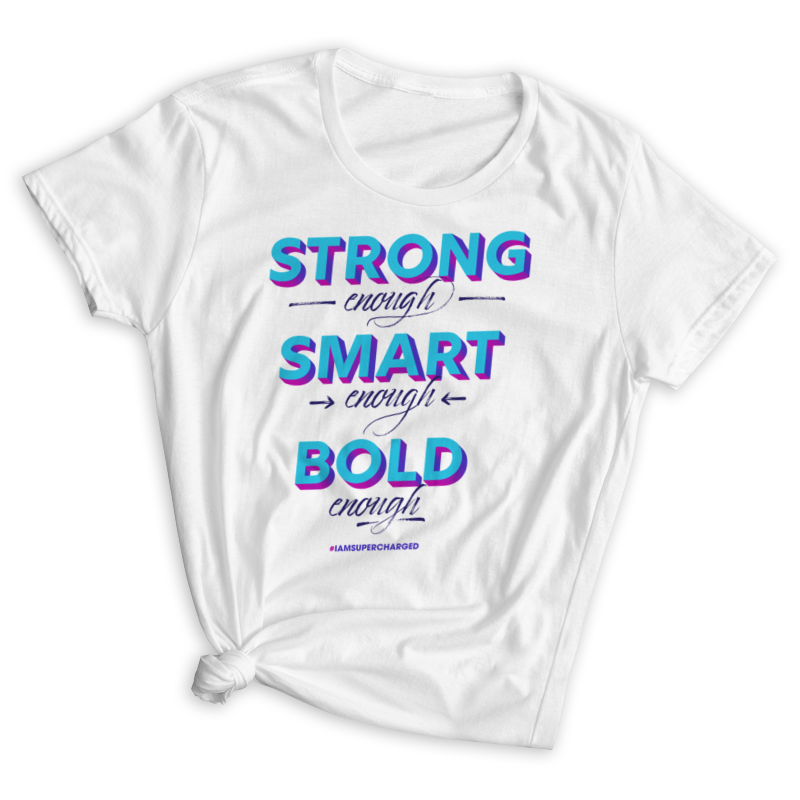 Strong, Smart, Bold Enough Fitted T-Shirt